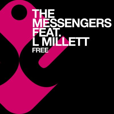 THE MESSENGERS feat. L Millett - Free