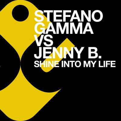 STEFANO GAMMA vs JENNY B - Shine Into My Life
