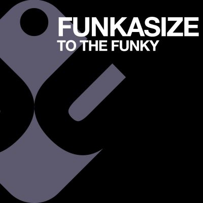 FUNKASIZE - To the funky